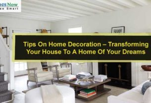 Tips On Home Decoration U2013 Transforming Your House To A Home Of Your Dreams