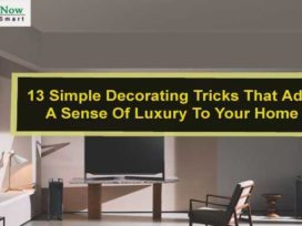 13 Simple Decorating Tricks That Add A Sense Of Luxury To Your Home